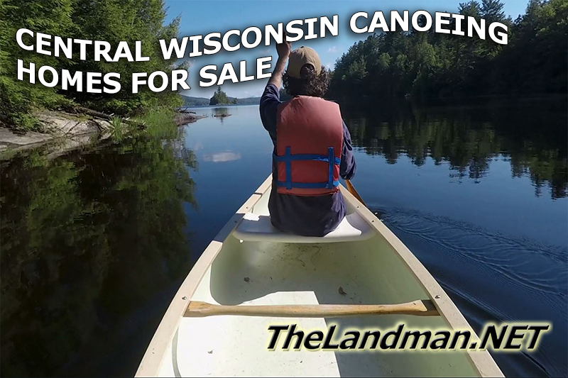 Central Wisconsin Canoeing Homes for Sale