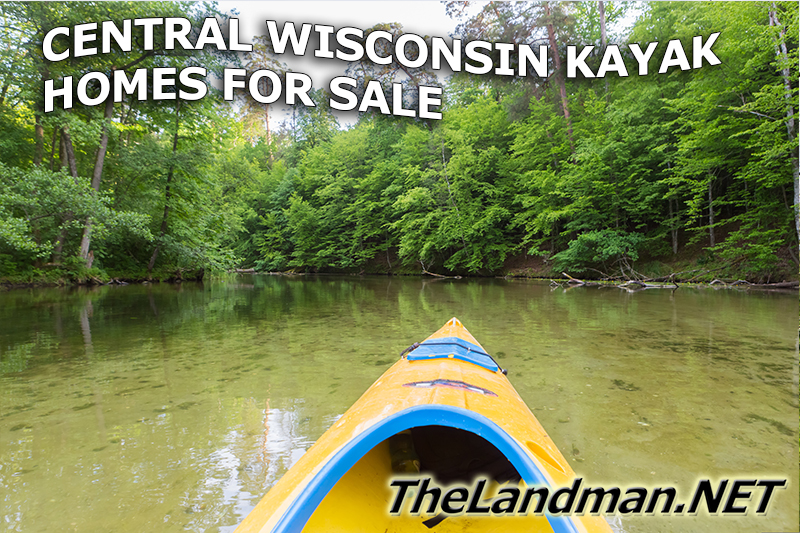 Central Wisconsin Kayaking Homes for Sale