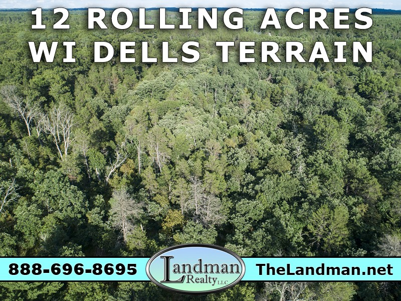 12 Acres Rolling Wooded Acres for Sale Wisconsin Dells
